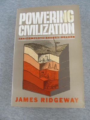 Powering Civilization: Ridgeway, James