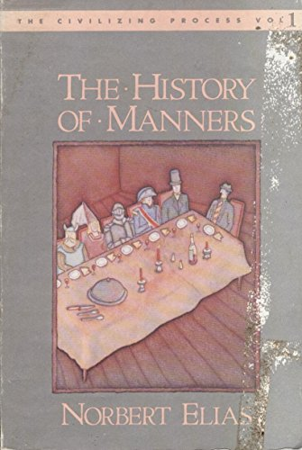 9780394711331: The History of Manners (The Civilizing Process, Vol. 1)