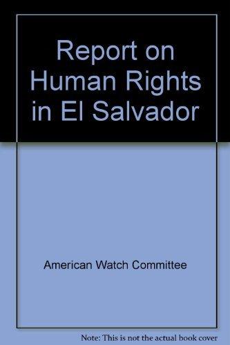 9780394711416: Report On Human Rights In El Salvador