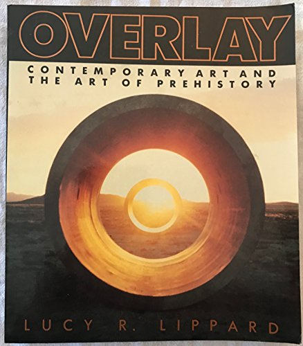 9780394711454: Overlay: Contemporary Art and the Art of Prehistory