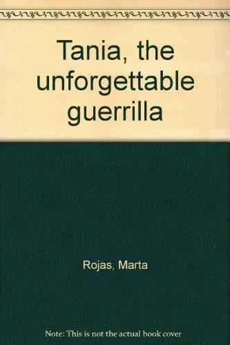 9780394711751: Tania, the unforgettable guerrilla