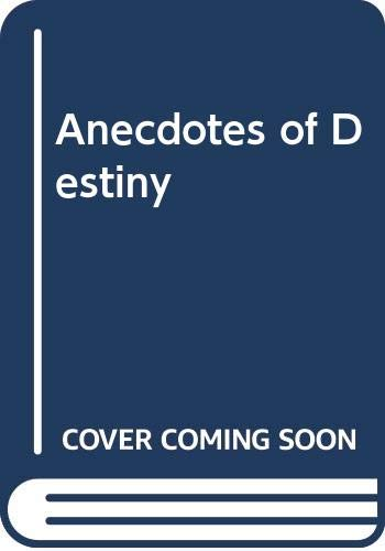 9780394711775: Anecdotes of Destiny