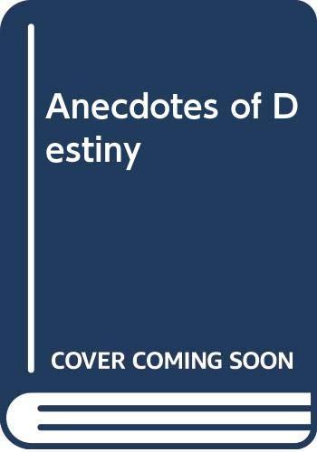 9780394711775: Anecdotes of Destiny