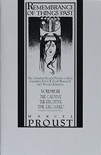 Remembrance of Things Past, Vol. 3: The: Marcel Proust