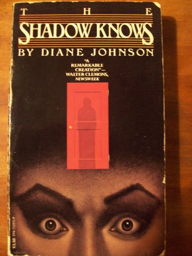The Shadow Knows (0394711939) by Diane Johnson