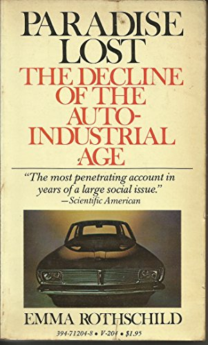 9780394712048: Title: Paradise lost The decline of the autoindustrial ag