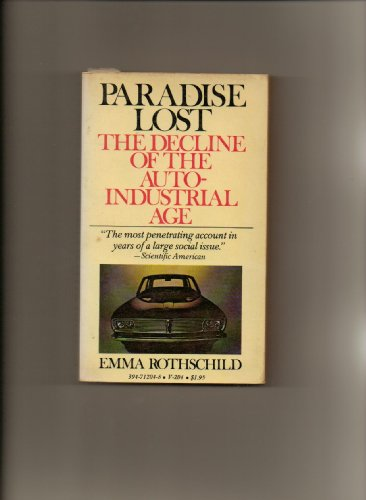 9780394712048: Paradise lost;: The decline of the auto-industrial age