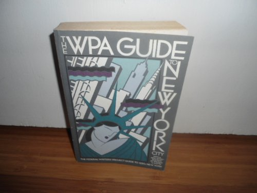 9780394712154: The WPA Guide to New York City: The Federal Writers' Project Guide to 1930s New York