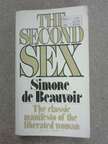 The Second Sex: The Classic Manifesto of: Simone de Beauvoir