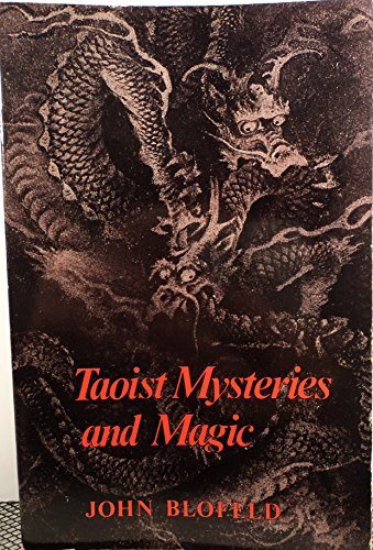 Taoist Mysteries & Magic: John Blofeld