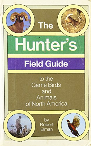 9780394712604: Hunter's Field Guide to the Game Birds and Animals of North America