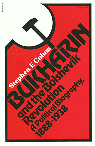 9780394712611: Bukharin and the Bolshevik Revolution: A political biography, 1888-1938