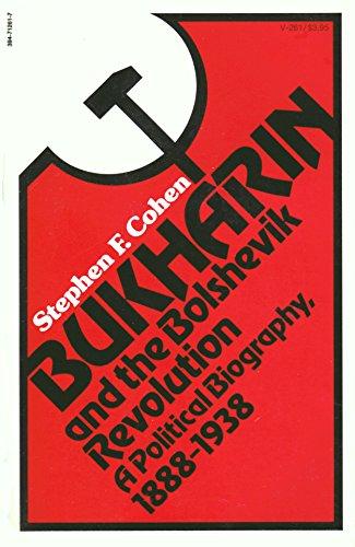 9780394712611: Bukharin and the Bolshevik Revolution: A Political Biography, 1888-1938
