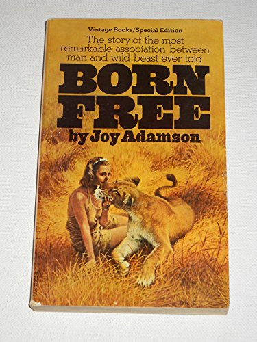 9780394712635: Born Free: A Lioness of Two Worlds