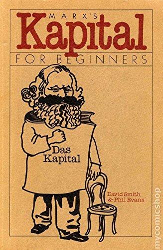 Marx's Kapital for Beginners: David Smith; Karl