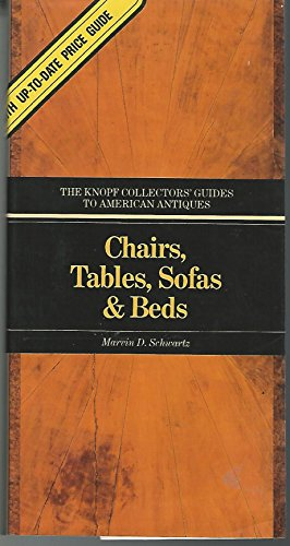 9780394712697: 001: Furniture - Volume 1: Chairs, Tables, Sofas & Beds (The Knopf Collectors' Guides To American Antiques)