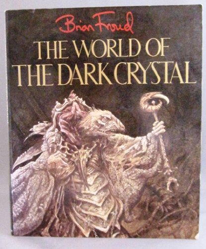 9780394712802: World of the Dark Crystal