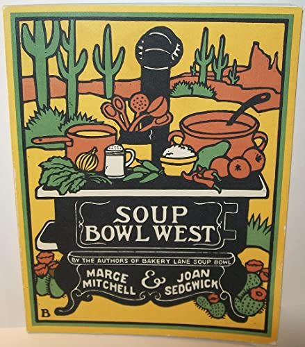 SOUP BOWL WEST: Mitchell, Marge