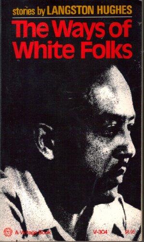 9780394713045: The Ways of White Folks