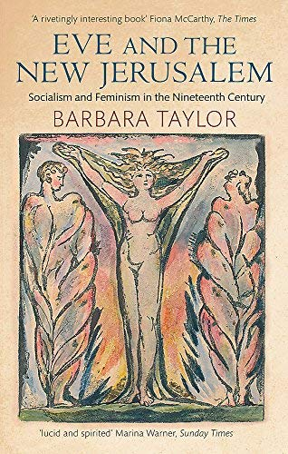 9780394713212: Eve and the New Jerusalem: Socialism and Feminism in the Nineteenth Century