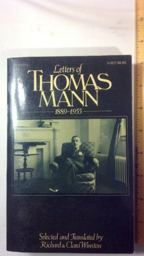 9780394713274: The Letters Of Thomas Mann 1889-1955