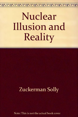 9780394713632: Nuclear Illusion and Reality