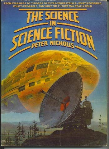 The Science in Science Fiction: Nicholls, Peter