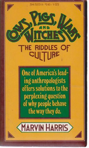 9780394713724: Cows, Pigs, Wars and Witches:the Riddles of Culture