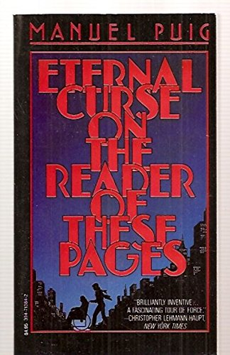 Eternal Curse on the Reader of These Pages: Puig, Manuel
