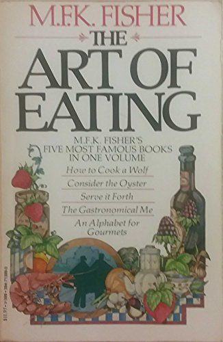 9780394713991: The Art of Eating