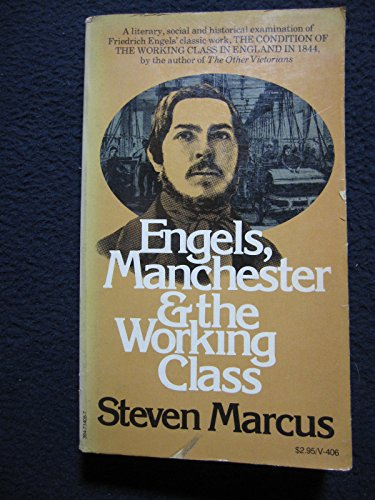 Engels, Manchester, and the Working Class.