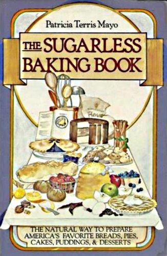 9780394714295: Sugarless Baking Book