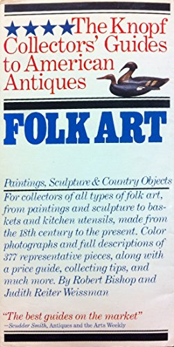 9780394714936: Folk Art: Painting, Sculpture (The Knopf Collectors' Guides to American Antiques)