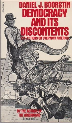 9780394715018: Democracy and its discontents: Reflections on everyday America