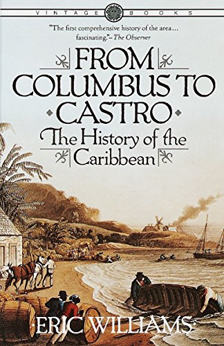 9780394715025: From Columbus to Castro: The History of the Caribbean 1492-1969