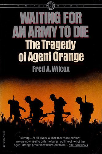 9780394715186: Waiting for an Army to Die, The Tragedy of Agent Orange