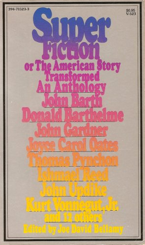 9780394715230: Superfiction, or The American Story Transformed: An Anthology