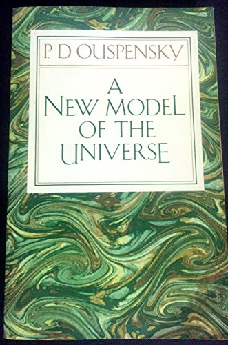 9780394715247: New Model of the Universe: Principles of the Psychological Method In Its Application To Problems of Science, Religion, and Art