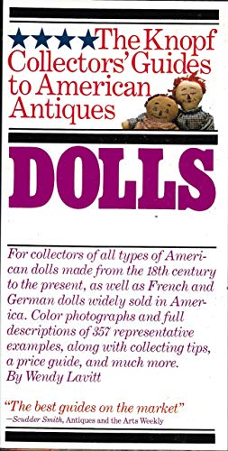 Dolls: The Knopf Collectors' Guides to American Antiques: Lavitt, Wendy