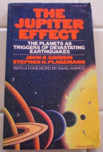 9780394715742: The Jupiter Effect: The Planets as Triggers of Devastating Earthquakes