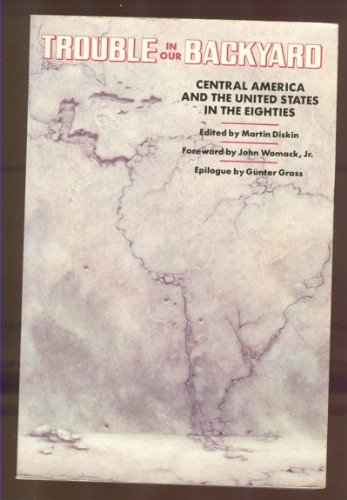 9780394715896: Trouble in Our Backyard: Central America and the United States in the Eighties