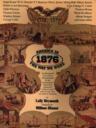 9780394716169: America in 1876: The Way We Were