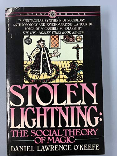 9780394716343: Stolen Lightning: The Social Theory of Magic