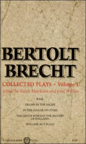 9780394716701: BERTOLT BRECHT COLLECTED PLAYS (His Plays, poetry, & prose)