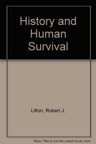 History and Human Survival: Lifton, Robert J.