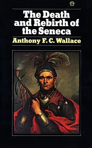 9780394716992: Death and Rebirth of the Seneca