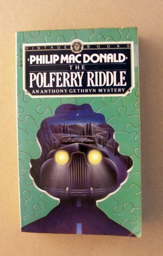 9780394717111: The Polferry Riddle: An Anthony Gethryn Mystery