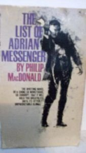 The List of Adrian Messenger: Philip MacDonald