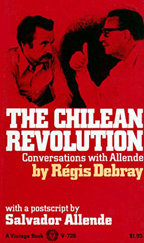Chilean Revolution; Conversations with Allende