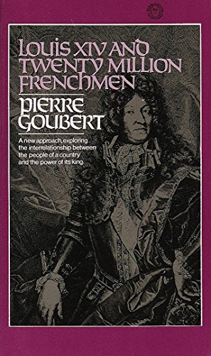 9780394717517: Louis XIV and Twenty Million Frenchmen: A New Approach, Exploring the Interrelationship Between the People of a Country and the Power of Its King